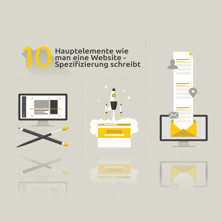 Wie schreibt man eine Spezifizierung für eine Website -10 Hauptelemente
