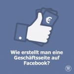 Wie erstellt man eine Geschäftsseite auf Facebook 1