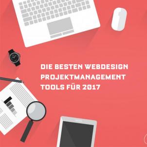 Die besten Webdesign Projektmanagement Tools für 2017