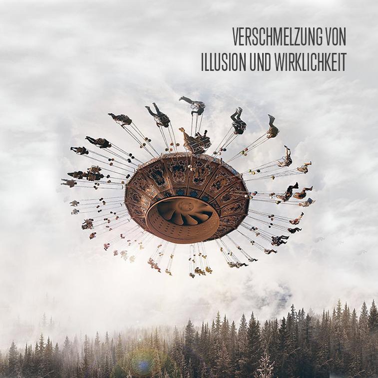 Verschmelzung von Illusion und Wirklichkeit