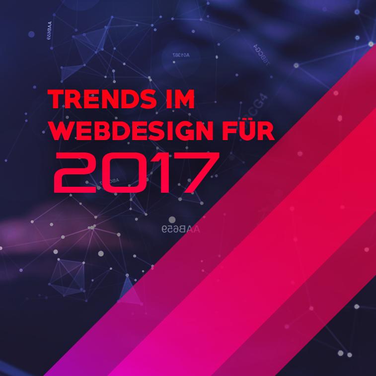 Trends im Webdesign für 2017