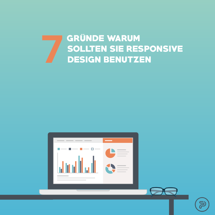 7 Gründe, die für Responsive Design sprechen