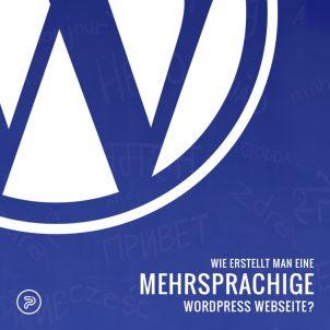 Wie erstellt man eine mehrsprachige WordPress Webseite?