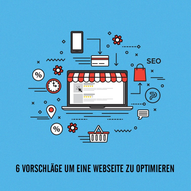 6 Vorschläge um eine Webseite zu optimieren