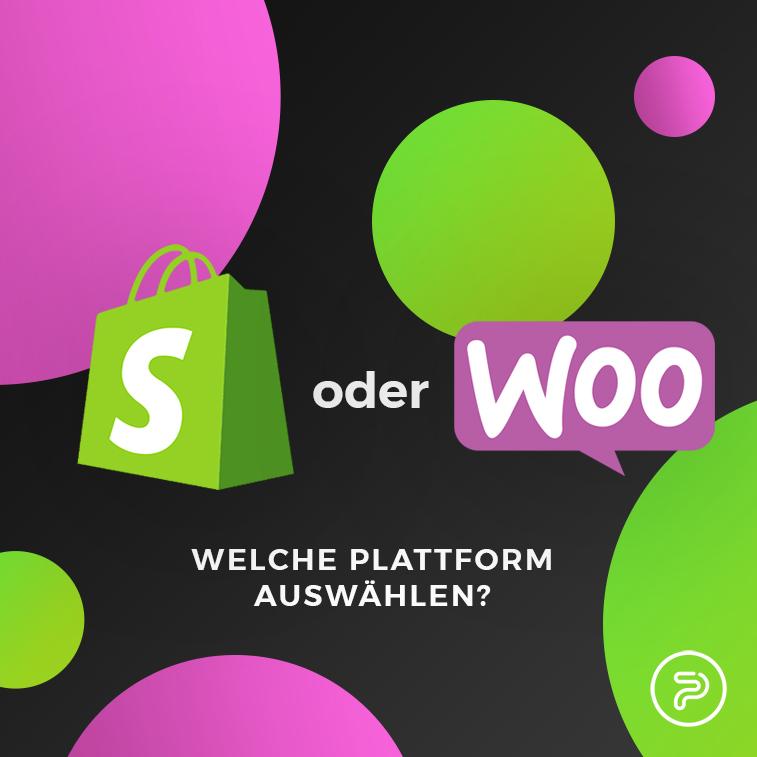 Shopify oder WooCommerce: welche Plattform auswählen?