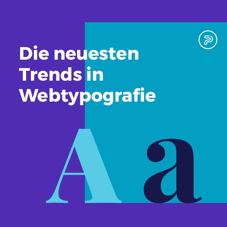 Die neuesten Trends in Webtypografie