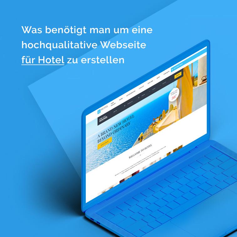 Was benötigt man um eine hochqualitative Webseite für Hotel zu erstellen