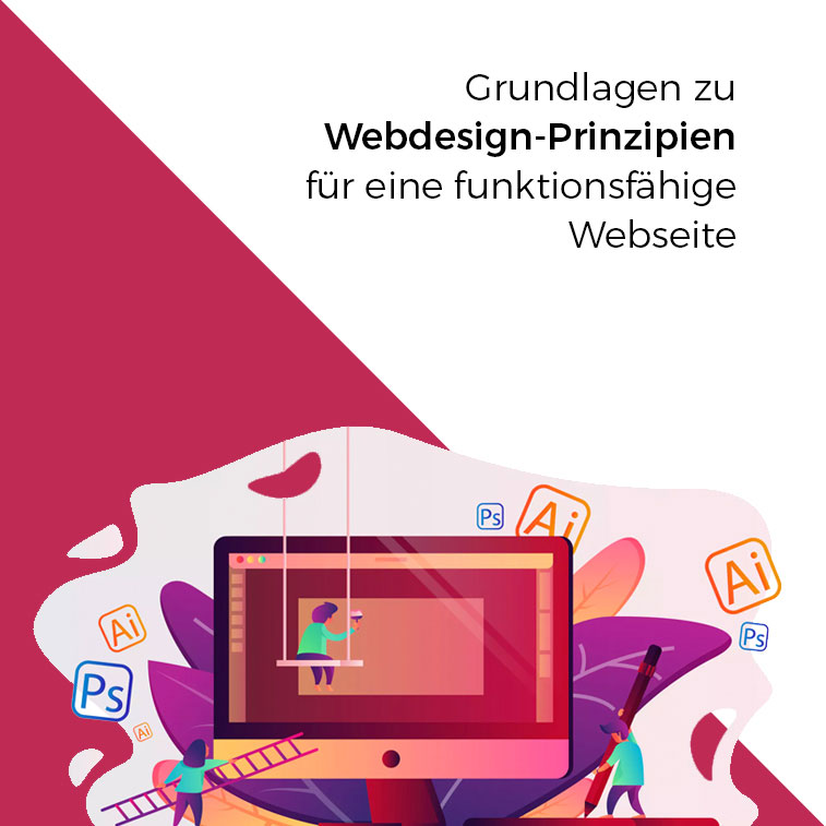 Grundlagen zu Webdesign-Prinzipien für eine funktionsfähige Webseite