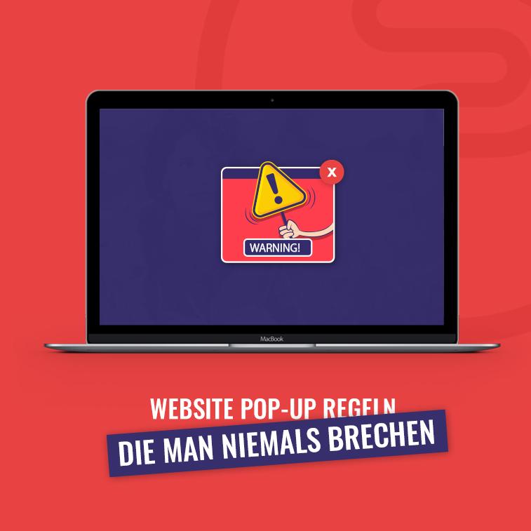 Website Pop-up Regeln die man niemals brechen soll