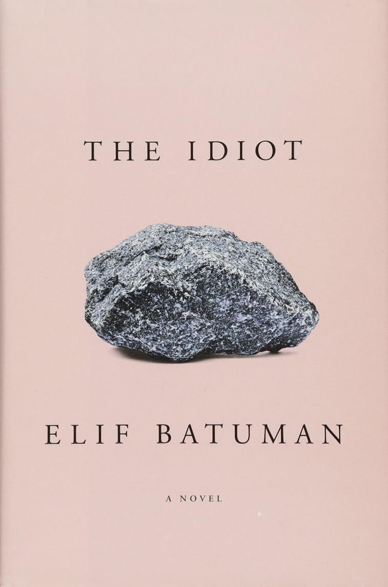 Elif Batuman – The Idiot