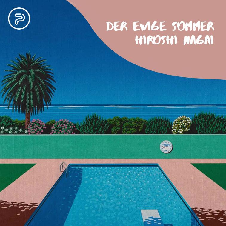 Der ewige kalifornische Sommer von Hiroshi Nagai