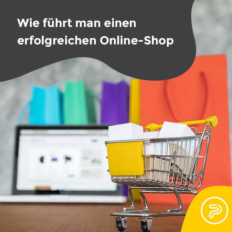 Die 10  wichtigsten Bedingungen um einen erfolgreichen Online-Shop zu führen