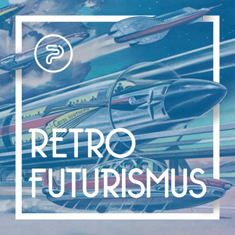 Retro Futurismus: Visionen der Zukunft aus der Vergangenheit