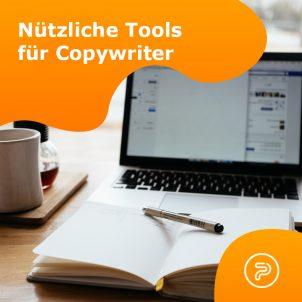Nützliche Tools für jeden Copywriter