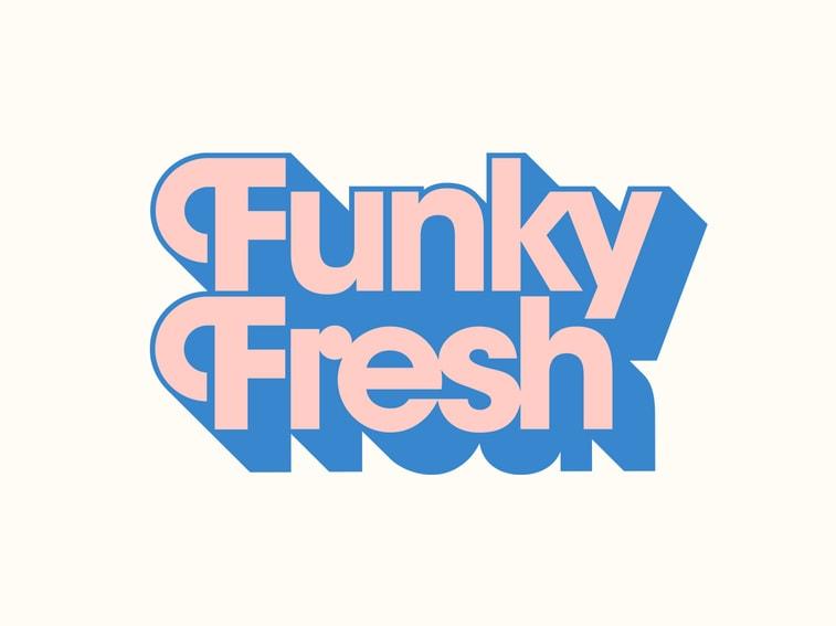Funky Fresh Typografie