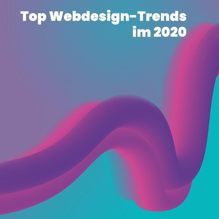 Top 11 Webdesign-Trends im 2020