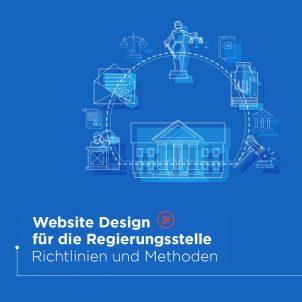 Website Design für die Regierungsstelle – Richtlinien und Methoden