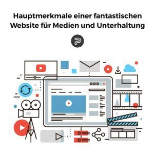 Hauptmerkmale einer fantastischen Website für Medien und Unterhaltung