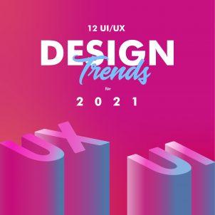 12 führende UX Trends im Design die 2021 dominieren werden