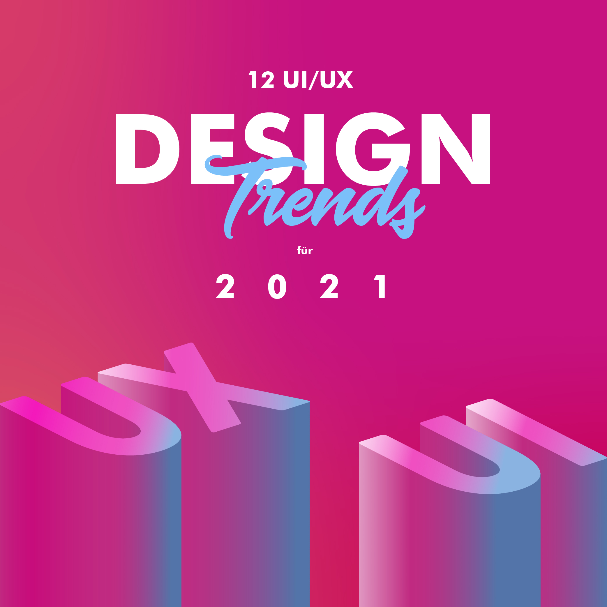 4294812 führende UX Trends im Design die 2021 dominieren werden