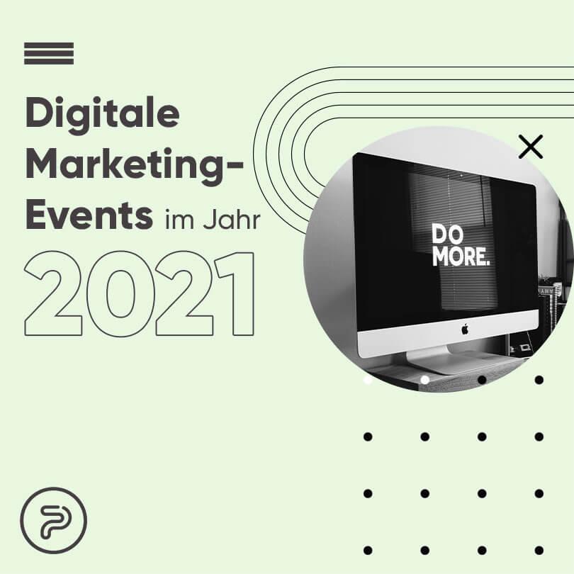 433238 globale Digital Marketing Events, die Sie 2021 nicht verpassen dürfen
