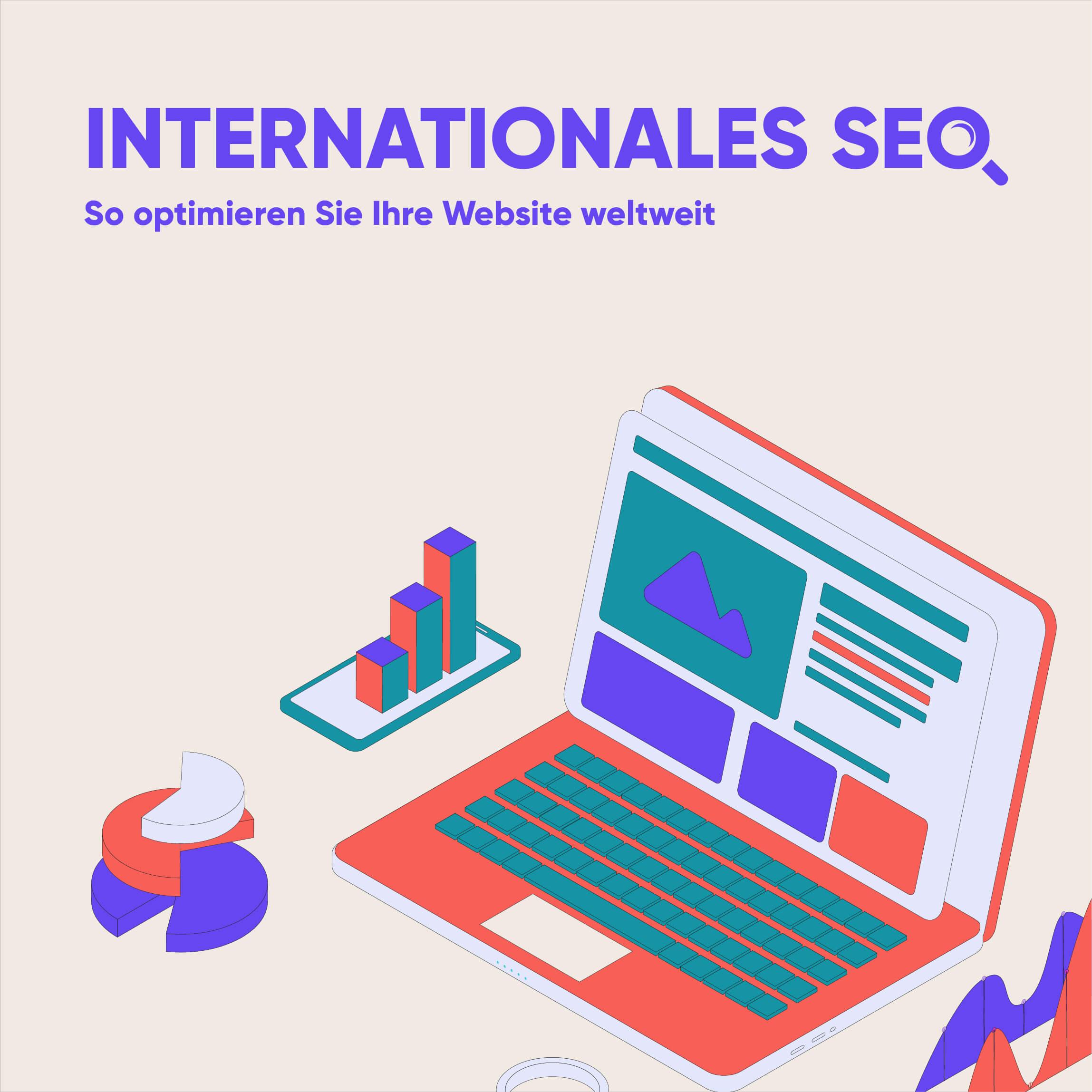 Internationales SEO: So optimieren Sie Ihre Website weltweit