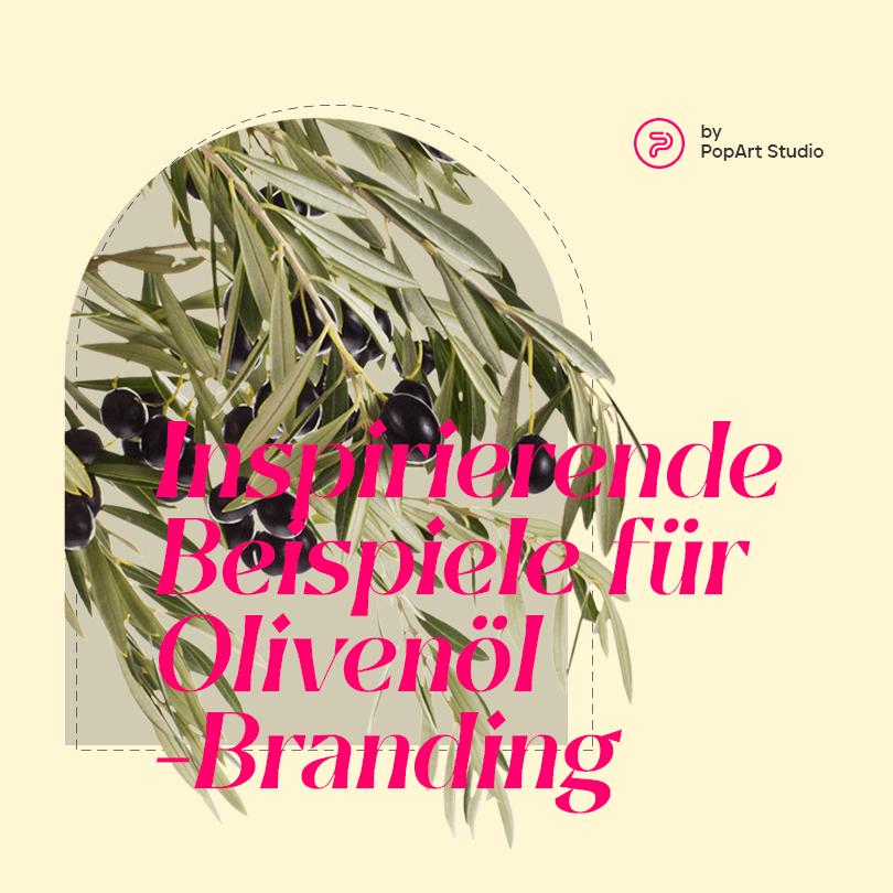 Inspirierende Beispiele für Olivenöl-Branding