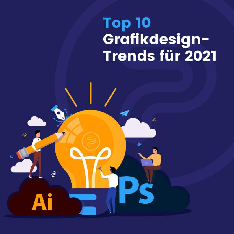 43374Top 10 Grafikdesign-Trends für 2021