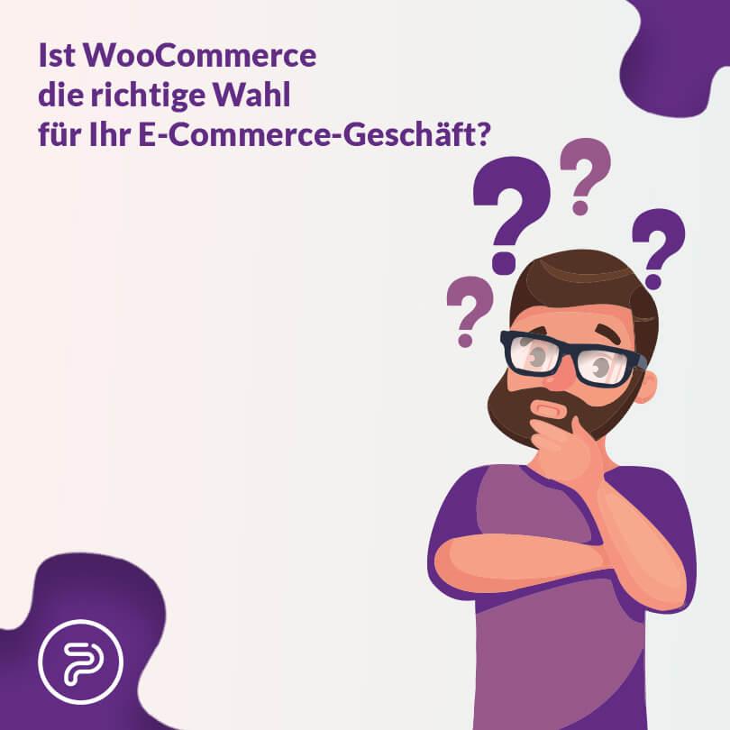 Ist WooCommerce die richtige Wahl für Ihr E-Commerce-Geschäft?